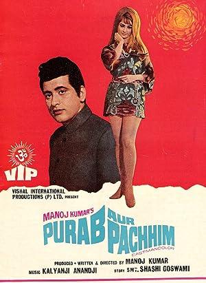 Manoj Kumar Purab Aur Pachhim Movie