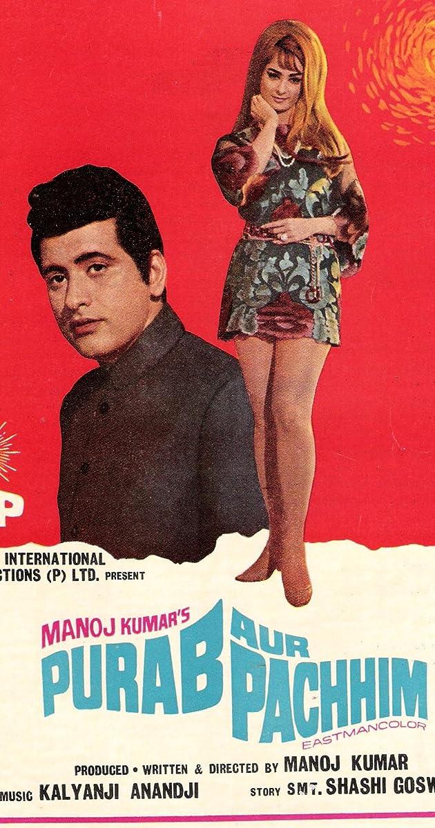 Purab Aur Pachhim (1970) - IMDb