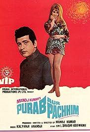 Purab Aur Pachhim Poster