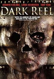 Dark Reel (2008) 720p
