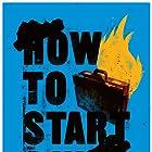 How to Start a War (2017)