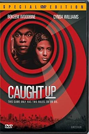 Caught Up full movie streaming