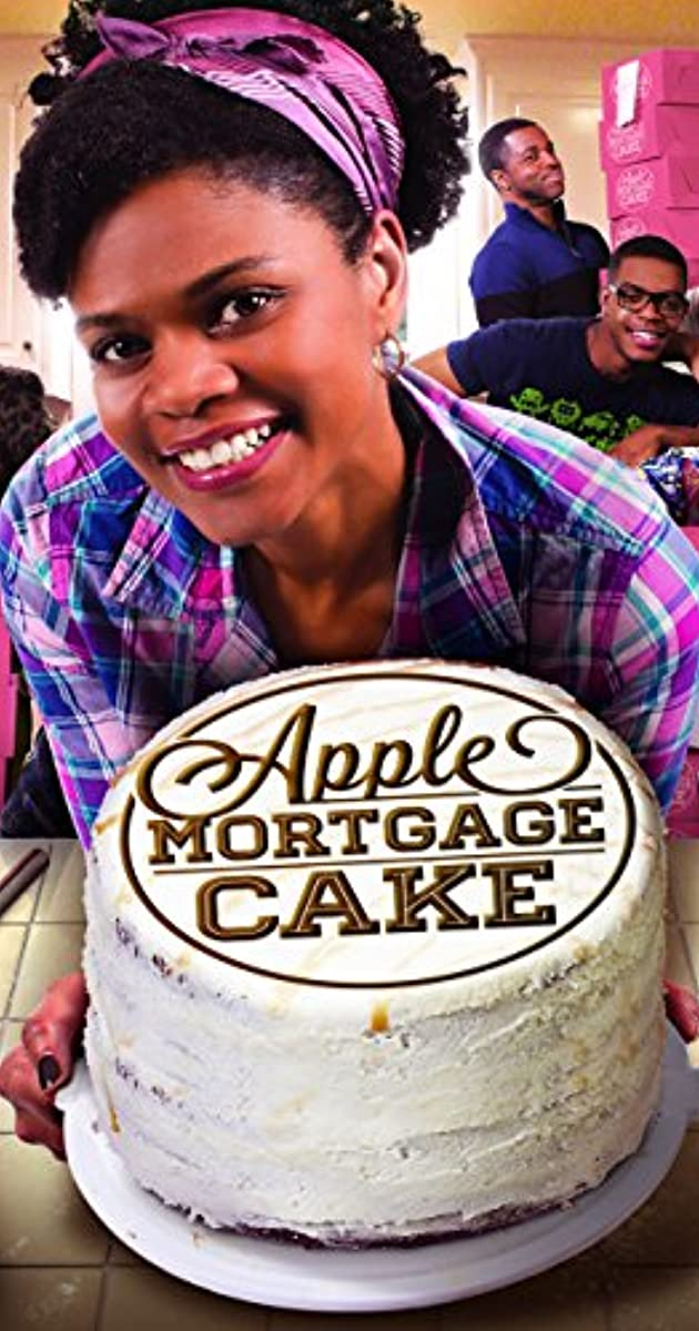 Apple Mortgage Cake Tv Movie 2014 Imdb