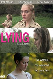 Lying (2006) Poster - Movie Forum, Cast, Reviews