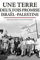 Une terre deux fois promise: Israël-Palestine