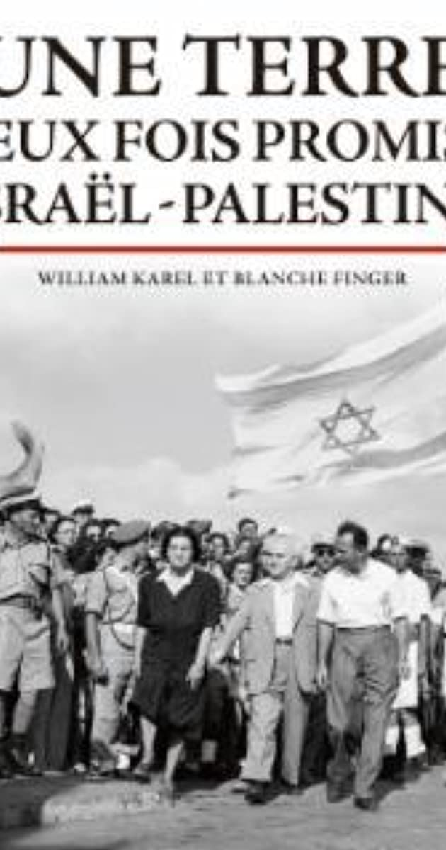 Download Une terre deux fois promise: Israël-Palestine or watch streaming online complete episodes of  Season1 in HD 720p 1080p using torrent