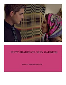 Watch online for free full movie Fifty Shades of Grey Gardens by [1280x960]
