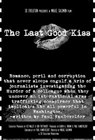 Primary photo for The Last Good Kiss