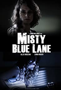 Primary photo for Misty Blue Lane