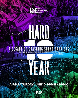 HARD 10: A Decade of Crashing Sound Barriers with HARD, Holy Ship! and Destructo
