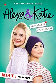 Paris Berelc and Isabel May in Alexa & Katie (2018)