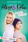 'Alexa & Katie' Review: Netflix's Warmly Goofy Teen Sitcom Combats Cancer With Friendship and Grit