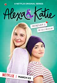 Alexa and Katie S03 (2019) 720p NF WEB-DL x264 Dual Audio [Hindi 5.1CH – English 5.1CH] ESub | EP 01-08 | Complete ZiP | 2.00GB | Download | [G-Drive]
