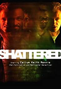 Primary photo for Shattered