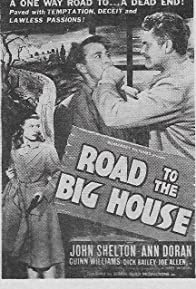 Primary photo for Road to the Big House