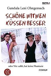 Schöne Witwen küssen besser Poster