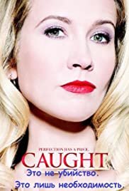 Caught (2015) Poster - Movie Forum, Cast, Reviews