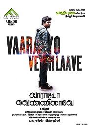 Vaaraayo Vennilaave