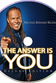 Michael Bernard Beckwith: The Answer Is You Poster