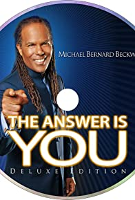 Primary photo for Michael Bernard Beckwith: The Answer Is You