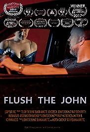 Flush the John Poster