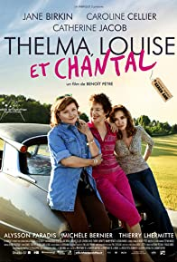 Primary photo for Thelma, Louise et Chantal