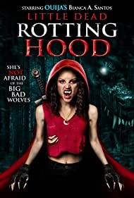 Bianca A. Santos in Little Dead Rotting Hood (2016)