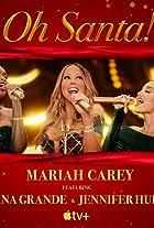 Mariah Carey Feat. Ariana Grande, Jennifer Hudson: Oh Santa!