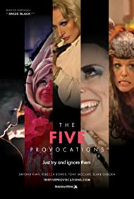 The Five Provocations (2018)