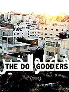 Smart movie for mobile download The Do Gooders by [Full]