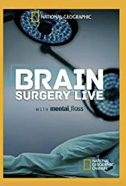Brain Surgery Live with Mental Floss Poster