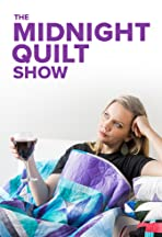 The Midnight Quilt Show