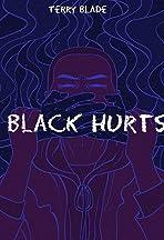 Black Hurts