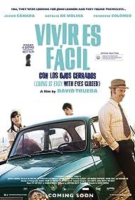 Vivir es fácil con los ojos cerrados (2013) Poster - Movie Forum, Cast, Reviews