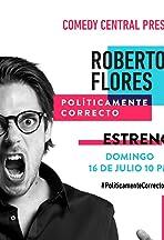 Roberto Flores. Políticamente correcto