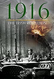1916: The Irish Rebellion Poster