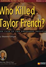 Who Killed Taylor French?