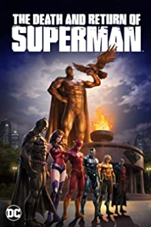 The Death and Return of Superman (2019 Video)
