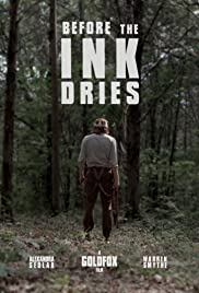 Before the Ink Dries Poster