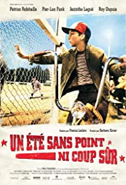 Un été sans point ni coup sûr (2008) Poster - Movie Forum, Cast, Reviews