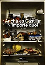 Ancha es Castilla/N'importe quoi