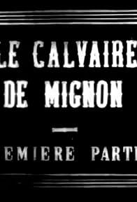 Primary photo for Le calvaire de Mignon