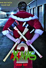 Axemas 2: Blood Slay Poster