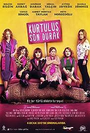 Last Stop: Kurtulus Poster