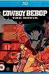 Film Review: Cowboy Bebop: Knockin' on Heaven's Door (2001) by Shinichiro Watanabe