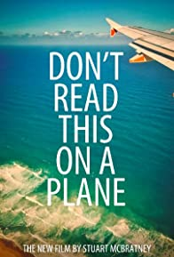 Primary photo for Don't Read This on a Plane