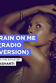 Primary photo for Ashanti: Rain on Me