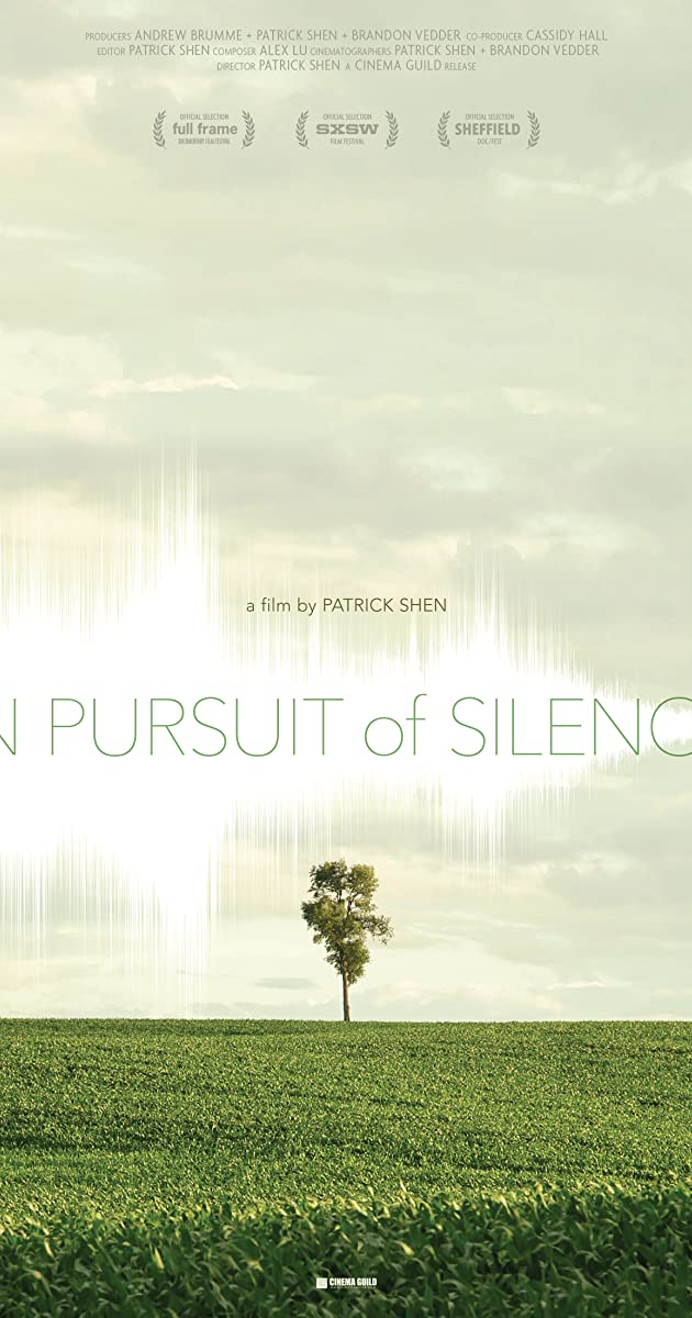 In Pursuit Of Silence (2015)