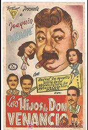 Los hijos de Don Venancio Poster