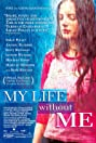 My Life Without Me (2003) Poster